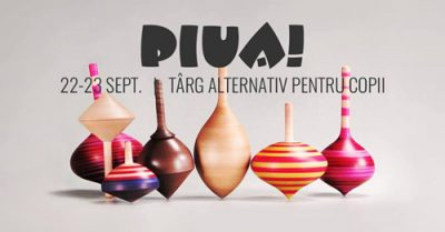 Piua is Back! - Eveniment alternativ pentru copii și părinți - 22-23 Sept - RevistaMargot.ro