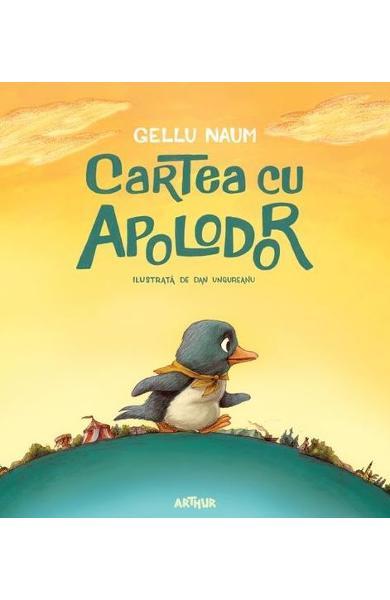 Lecturi pentru pitici: Cartea cu Apolodor - Gellu Naum - RevistaMargot.ro