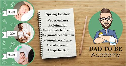 DAD TO BE Academy, Spring Edition - RevistaMargot.ro