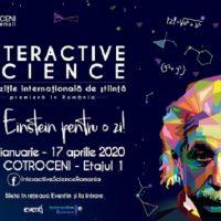 Expoziția Interactive Science